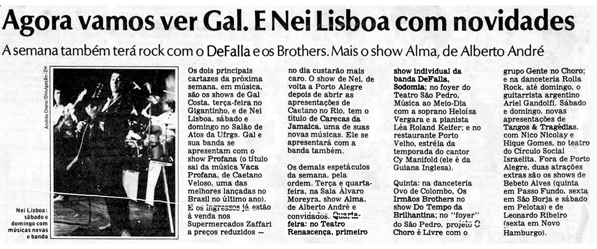 [PRESS] Nei Lisboa, Alma, Tangos e Tragédias e a Estréia do Defalla